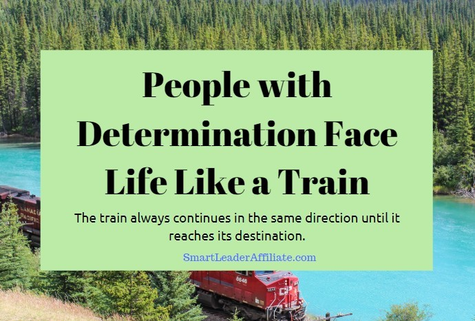 Determination-is-like-a-train
