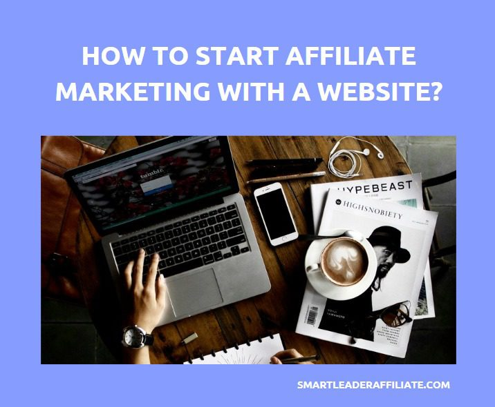 How-to-start-Affiliate-Marketing-with-a-website1