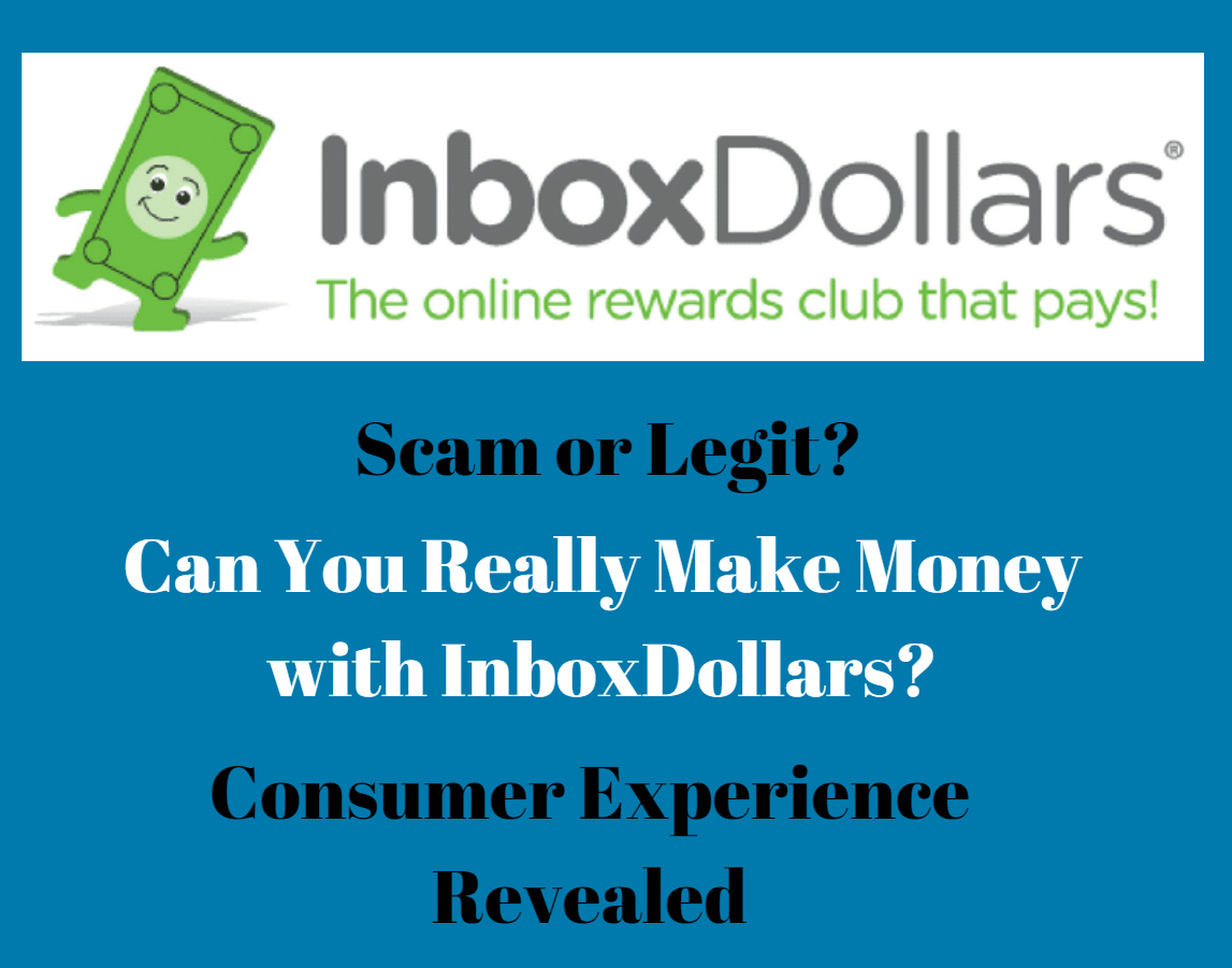 Is InboxDollar Legit or Scam